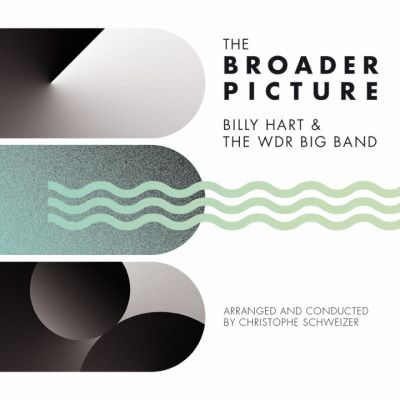 Billy Hart and the WDR Big Band, The Broader Picture
